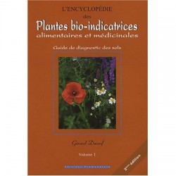 Encyclopédie pLantes bio-indicatrices, vol 1, de Gérard Ducerf
