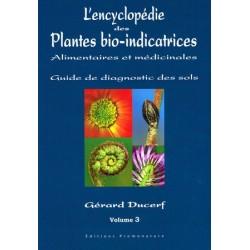 L'encyclopédie des plantes bio-indicatrices - vol 3