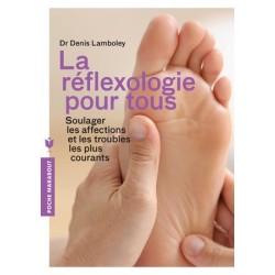 La réflexologie pour tous