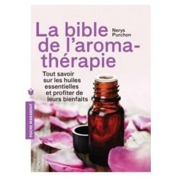 Bible de l'aromathérapie
