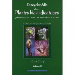 L'encyclopédie des plantes bio-indicatrices - vol 2